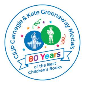 CILIP Carnegie and Kate Greenaway Medals: 80 Years of the best children's books